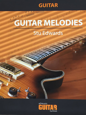 Guitar Melodies By Stu Edwards